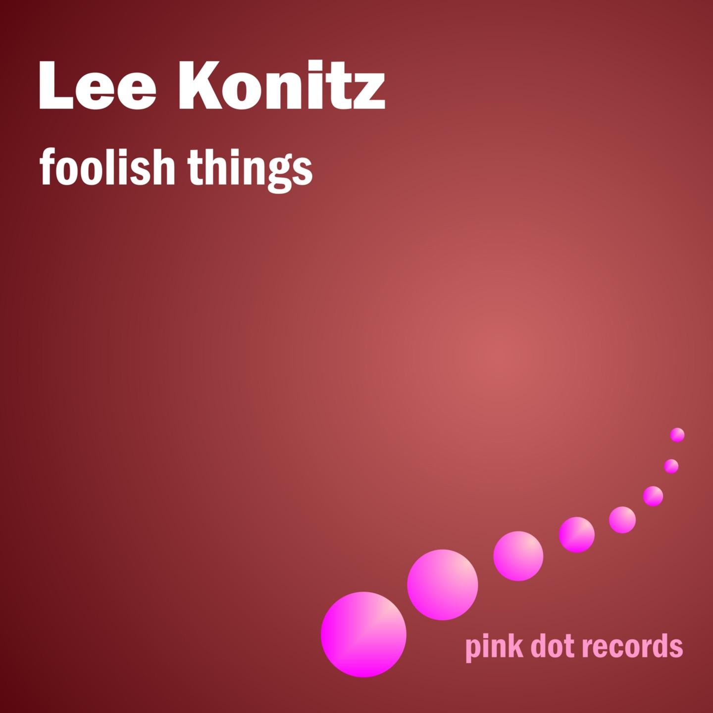 Foolish Things