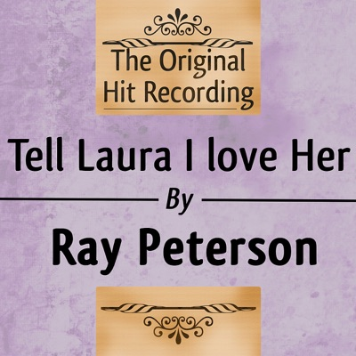 Tell Laura I Love her - Single - Ray Peterson