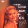 Dream Of You  - Helen Merrill