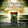Stephen King - The Dark Tower II: The Drawing of the Three (Unabridged) artwork