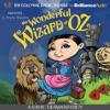The Wonderful Wizard of Oz: A Radio Dramatization