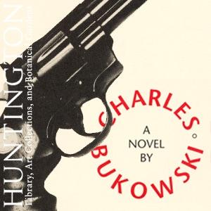 Charles Bukowski, Poet on the Edge
