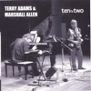 Cocktails For Two  - Terry Adams And Marshall Allen
