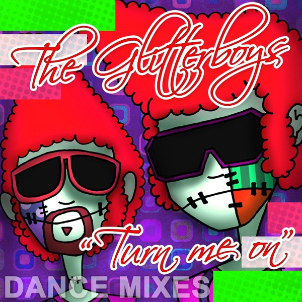 Turn Me On (The Dance Mixes) - EP