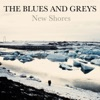 The Blues And Greys