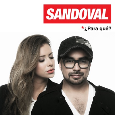 ¿Para Qué? - Single - Sandoval