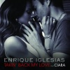 Takin' Back My Love (feat. Ciara) [Remixes], Enrique Iglesias