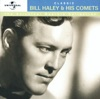 The Universal Masters Collection: Classic Bill Haley & His Comets, Bill Haley & His Comets