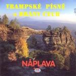 Trampske Pisne Z Brany Cech (Czech Tramp Songs)