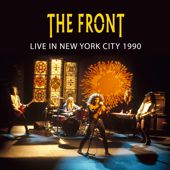 The Front - Live in New York City 1990