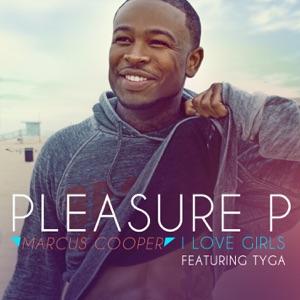 I Love Girls (feat. Tyga) - Single Mp3 Download