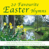 20 Favourite Easter Hymns - Easter Hymns Band