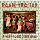 Rosie Thomas - Christmas Don't Be Late