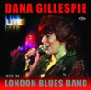 Dana Gillespie Live With the London Blues Band