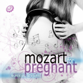 Mozart for Pregnant Women and Newborns