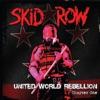 United World Rebellion: Chapter One - EP, Skid Row