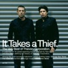 It Takes a Thief, Thievery Corporation