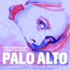 Palo Alto - Official Soundtrack