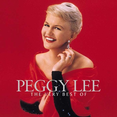 The Very Best of Peggy Lee - Peggy Lee