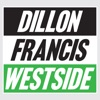 Westside! EP, Dillon Francis