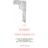 Pablo Triana - The Number That Killed Us: A Story of Modern Banking, Flawed Mathematics, And a Big Financial Crisis (Unabridged) artwork