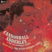 Cannonball Adderley - Do Do Do (What Now Is Next)