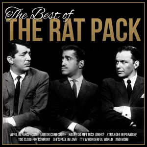 Various Artists - The Best of the Rat Pack (Remastered)