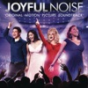 Joyful Noise (Original Motion Picture Soundtrack) ジャケット画像