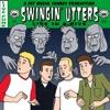 Swingin\' Utters