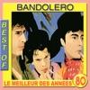 Bandolero - Paris Latino (Version 1983)