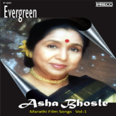 Evergreen Asha Bhosle Marathi Film Songs, Vol. 1-Asha Bhosle