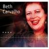 Para Sempre: Beth Carvalho, Beth Carvalho
