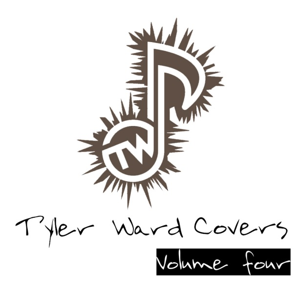 Tyler Ward Covers Vol 4 Tyler Ward CD cover