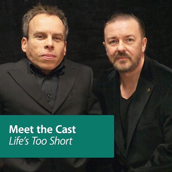 Life's Too Short: Meet the Cast