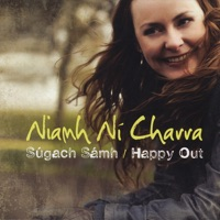 Súgach Sámh / Happy Out by Niamh Ní Charra on Apple Music