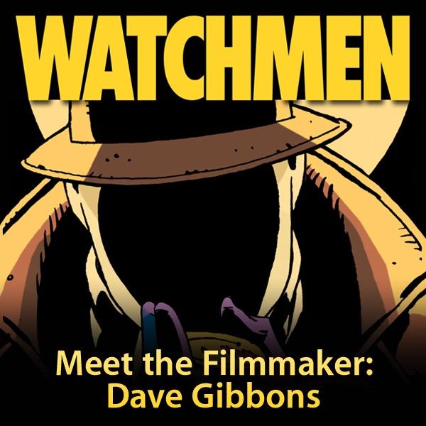 Meet the Filmmaker: Dave Gibbons