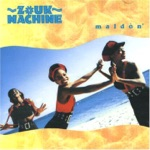 Zouk Machine - Maldon (Version originale)