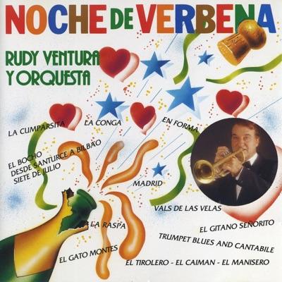 Noche de Verbena - Rudy Ventura