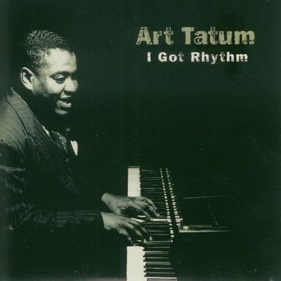 I Got Rhythm - Art Tatum
