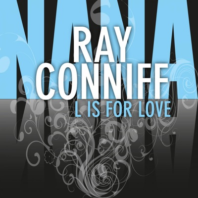 L Is for Love - Ray Conniff