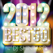 2012 BEST 50 -mixed by DJ SHINTARO