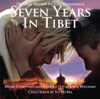Seven Years In Tibet Original Motion Picture Soundtrack