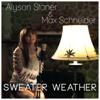 Sweater Weather - Alyson Stoner & Max Schneider