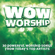 Various Artists - WOW Worship (Lime)
