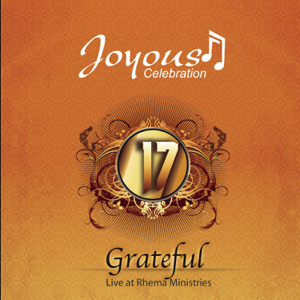 Joyous Celebration - Joyous Celebration, Vol. 17: Grateful (Live)