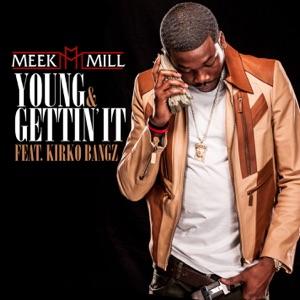 Young & Gettin' It (feat. Kirko Bangz) - Single Mp3 Download