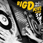 Big D and the Kids Table - Don't Compare Me to You