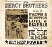 The Mercy Brothers - The Devil's Food Tastes Like Cake