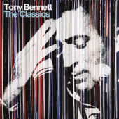 The Classics (Deluxe Edition)-Tony Bennett