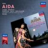 Verdi: Aida, Maria Chiara, Ghena Dimitrova, Luciano Pavarotti, Coro del Teatro alla Scala di Milano, Orchestra del Teatro alla Scala di Milano & Lorin Maazel